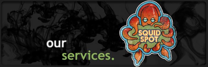 Squidspot Services